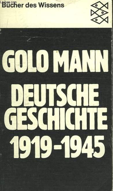 Deutsche Geschichte 1919 - 1945.