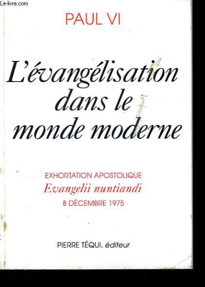 L'évangélisation dans le monde moderne.