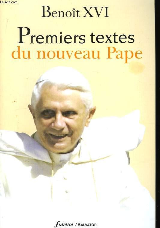 Premiers textes du nouveau Pape