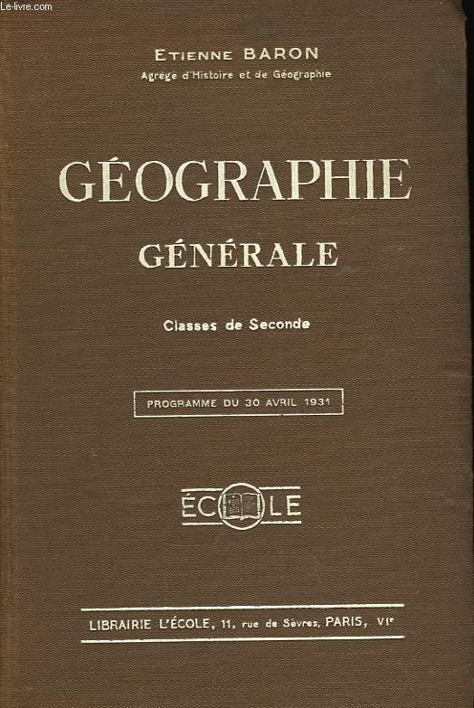 Géographie Générale. Classe de Seconde.