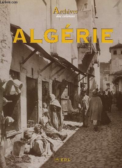 Archives des Colonies. Algérie.
