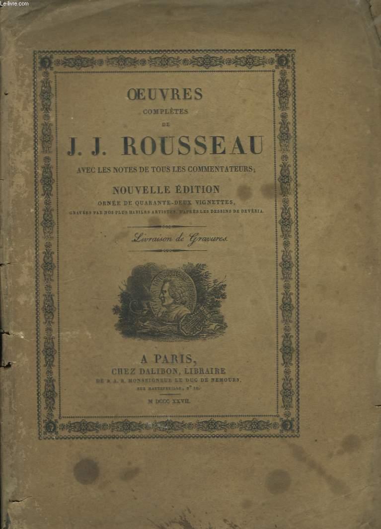 Oeuvres complètes de J.J. Rousseau. Livraison de gravures.