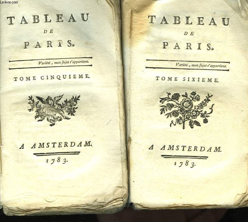 Tableau de Paris. TOMES 5 et 6