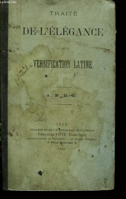 Traité de l'Elégance et de la Versification Latine.