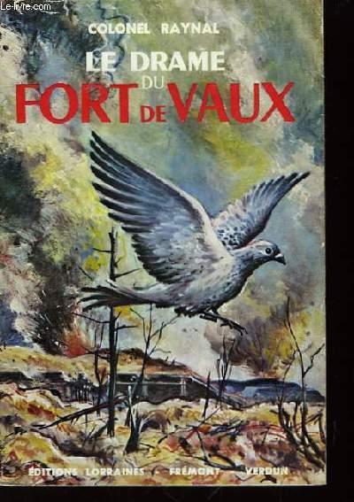Le Drame du Fort de Vaux