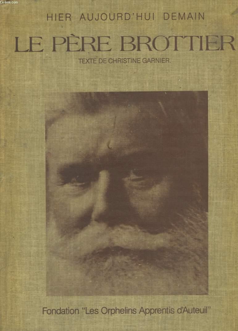 Le Père Brottier.