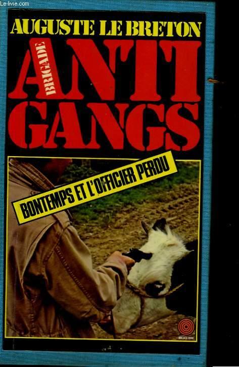 Brigade anti-gangs. Bontemps et l'officier perdu.