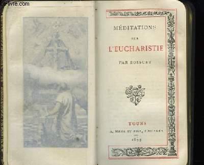Méditations sur l'Eucharistie.