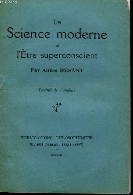 La Science Moderne et l'ëtre superconscient