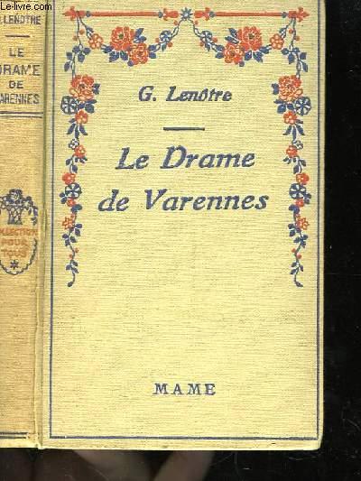 Le Drame de Varennes.