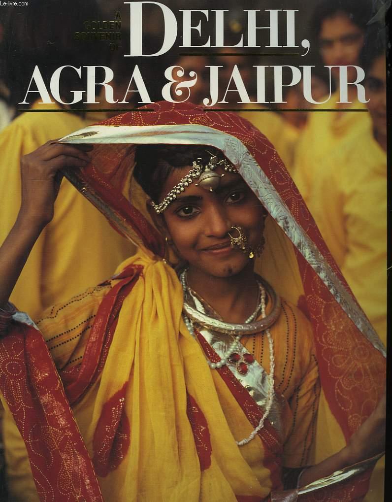 Delhi, Agra & Jaipur.