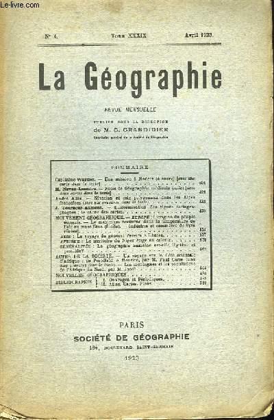 La Géographie n°4, TOME XXXIX