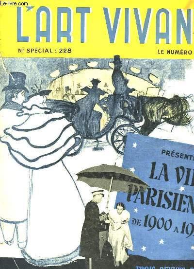 L'Art Vivant n°228 : La Vie Parisienne de 1900 à 1939.