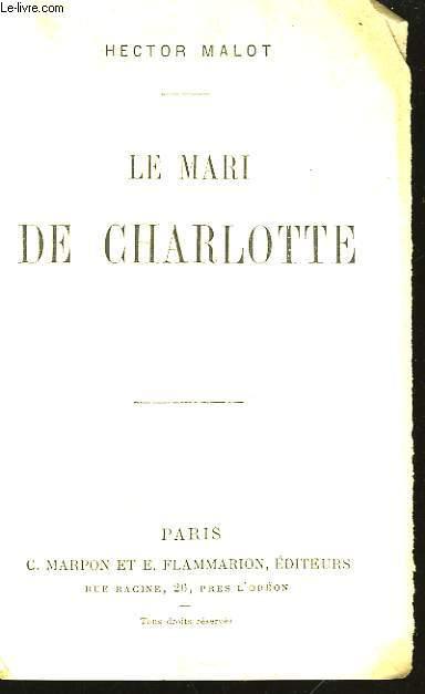Le Mari de Charlotte.