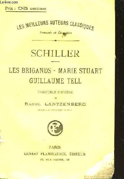Les Brigands - Marie Stuart - Guillaume Tell.