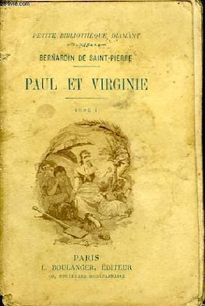 Paul et Virginie. TOME Ier