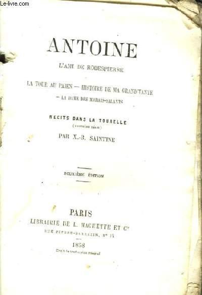 Antoine, l'Ami de Robespierre.