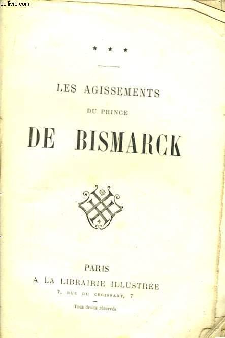Les agissements du Prince de Bismarck
