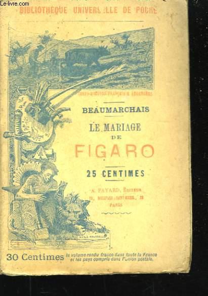 Théâtre. Le Mariage de Figaro.