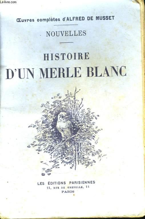 Histoire d'un Merle Blanc