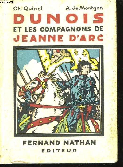 Dunois et les Compagnons de Jeanne d'Arc