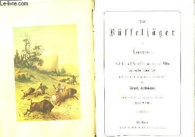 Die Büffeljäger am Lagerfeuer.