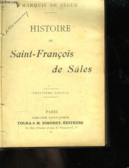 Histoire de Saint-François de Sales.