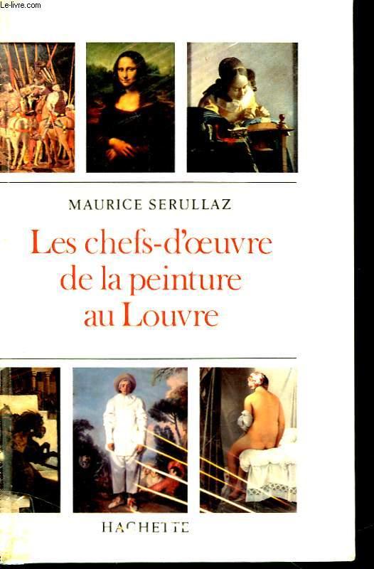 Les chefs d'oeuvre de la peinture au Louvre.