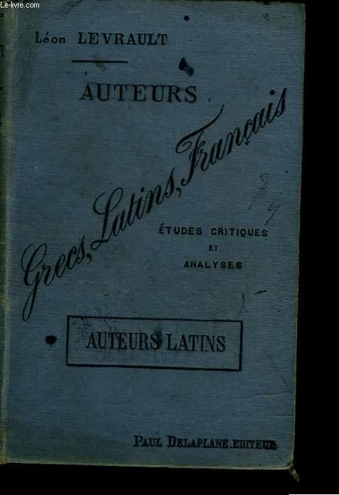 Auteurs Grecs, Latins, Français. Auteurs Latins.