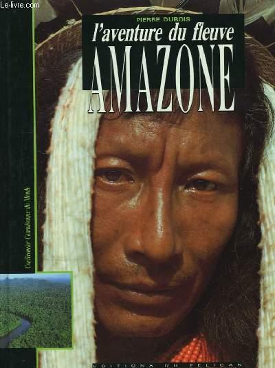 L'Aventure du fleuve Amazone