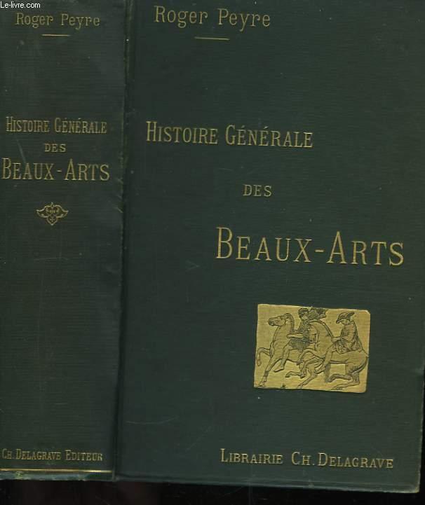 Histoire générale des Beaux-arts.