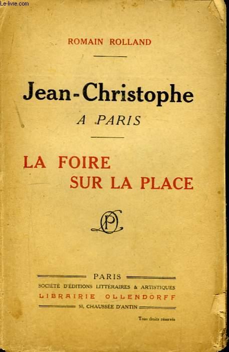 Jean-Christophe à Paris. La Foire sur la place.