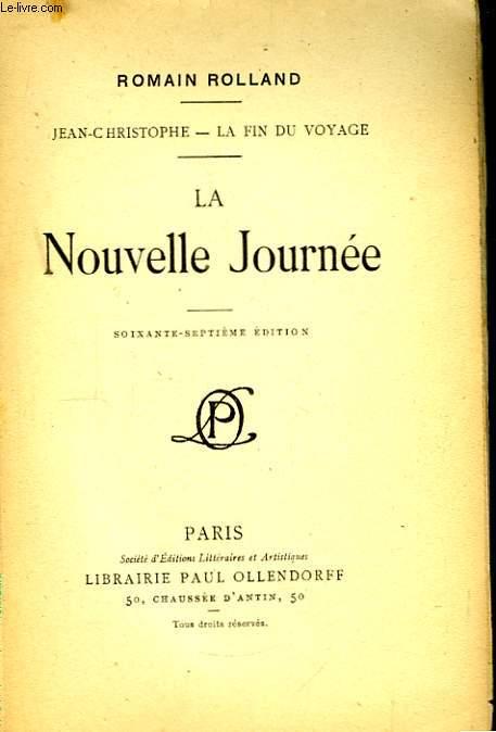 Jean-Christophe, la fin du voyage. La nouvelle journée.