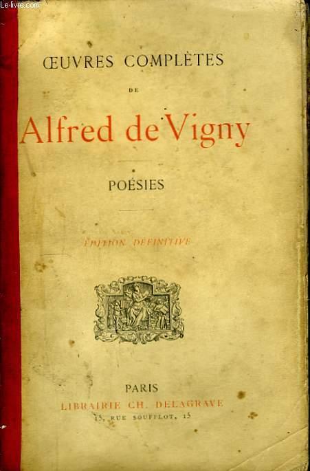 Oeuvres Complètes d'A. de Vigny. Poésies.