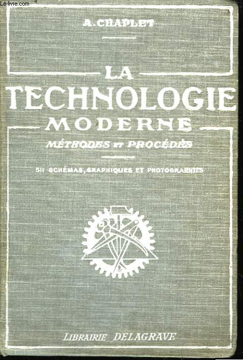 La technologie moderne.