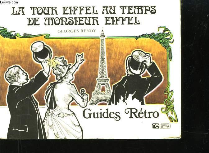La Tour Eiffel au temps de Monsieur Eiffel