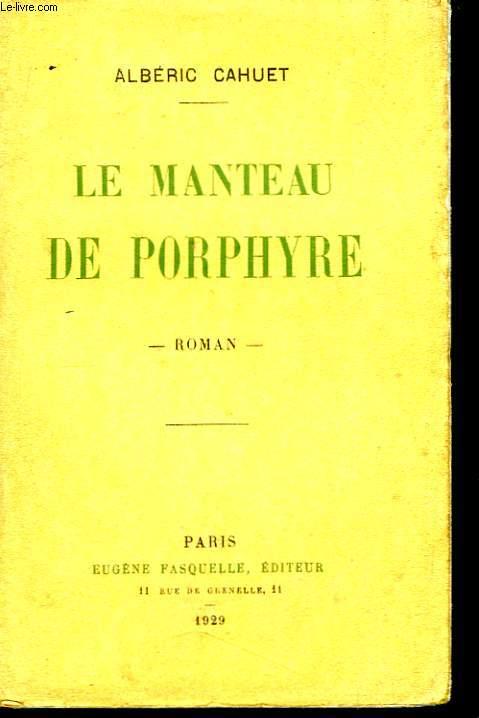 Le Manteau de Porphyre.