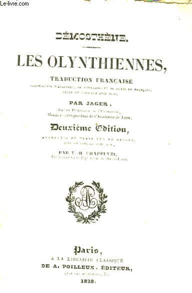 Les Olynthiennes.