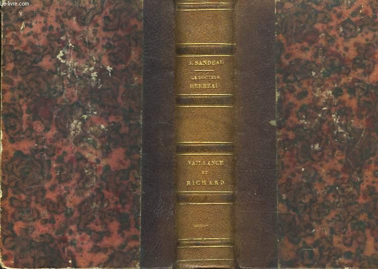 Le Docteur Herbeau (2 tomes dans le volume) / Vaillance et Richard.