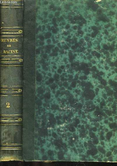 Oeuvres complètes de J. Racine. TOME 2nd.