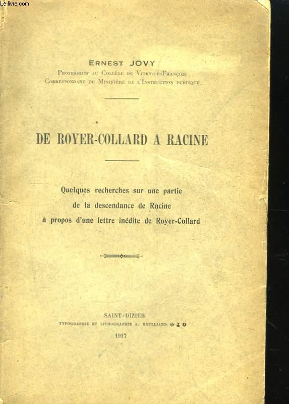 De Royer-Collard à Racine.
