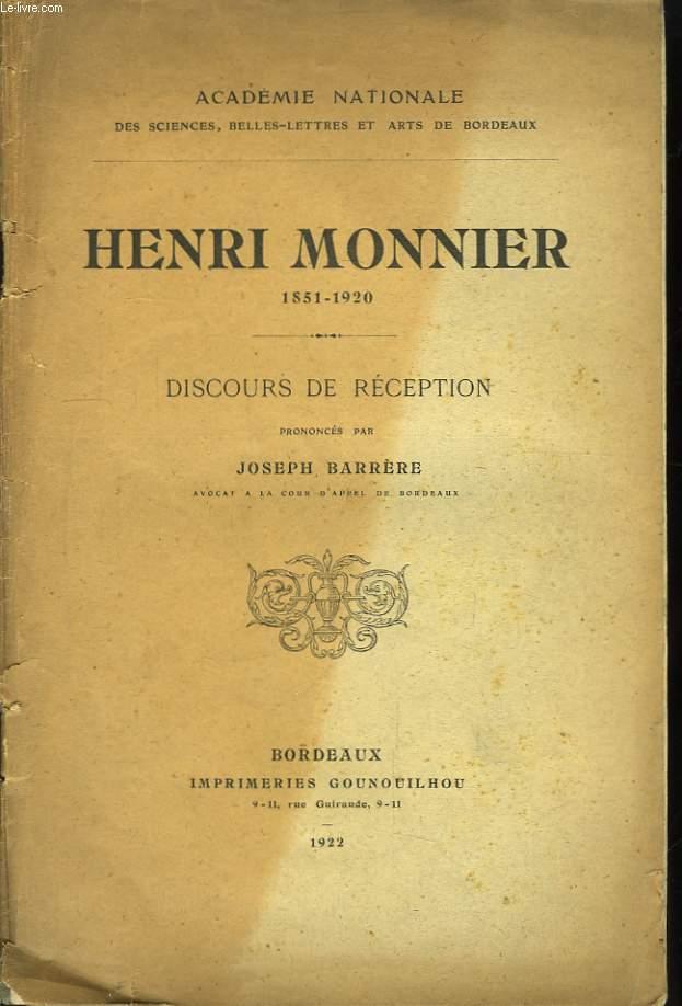 Henri Monnier 1851 - 1920. Discours de Réception.