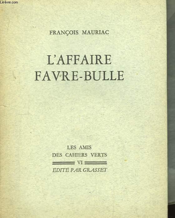 L'Affaire Favre-Bulle
