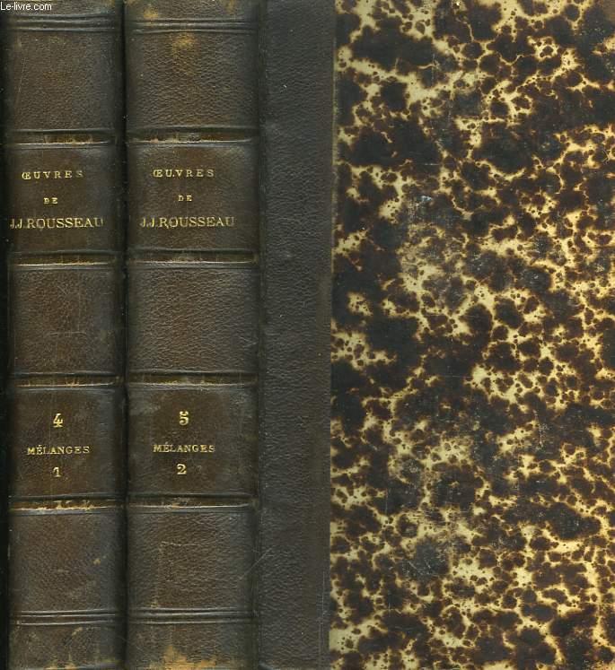 Oeuvres Complètes de J.J. Rousseau. TOMES IV et V : Mélanges.