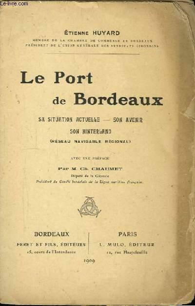 Le Port de Bordeaux.