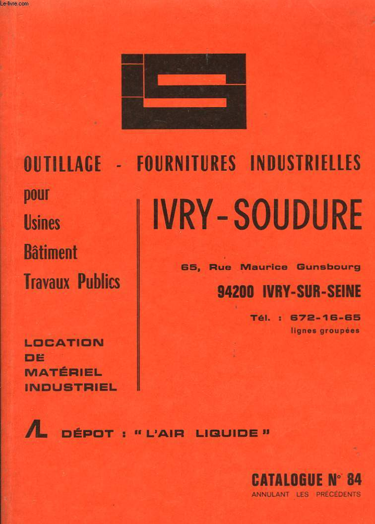 Catalogue d'Outillage - Fournitures Industrielles. N°84