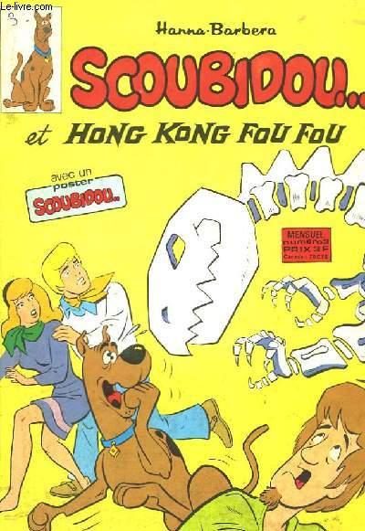 Scoubidou et hong kong fou fou n 3 hanna barbera - Livre de scoubidou ...