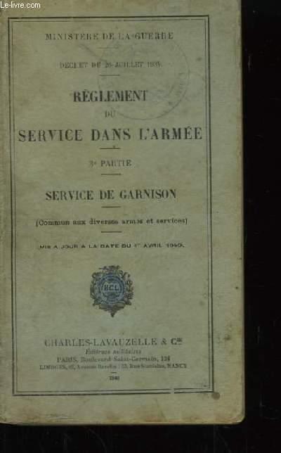 Règlement du Service dans l'Armée. 3ème partie : Service de garnison.