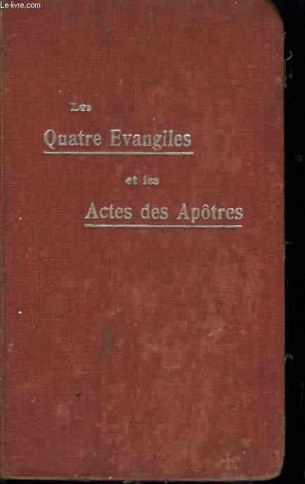 Les Quatre Evangiles et les actes des apotres.