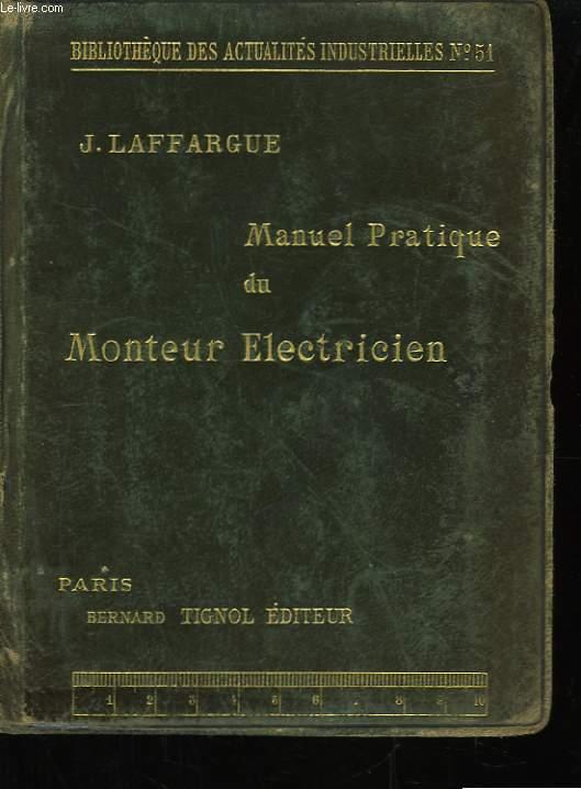 Manuel Pratique du Monteur Electricien.